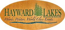 The Hayward Lakes Area welcomes you to our Northwoods! Woods, Water, World Class Events . . . Hayward, Sawyer County, Wisconsin.